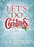img - for Let's Do Christmas, A Novella book / textbook / text book