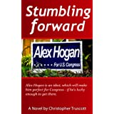 Stumbling Forward (The Perpetual Campaign; Book 1) ~ Christopher Truscott