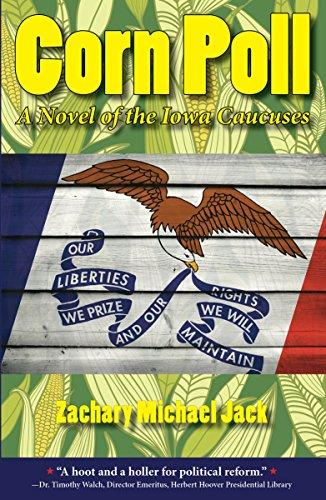 Corn Poll: A Novel of the Iowa Caucuses PDF