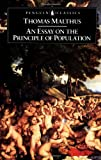 An Essay on the Principle of Population (014043206X) by Malthus, Thomas