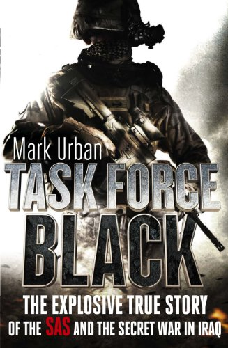 Mark Urban - Task Force Black: The explosive true story of the SAS and the secret war in Iraq