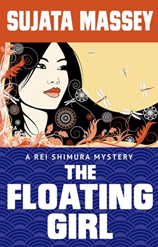 Sujata Massey - The Floating Girl: A Rei Shimura Mystery (Rei Shimura Mystery #4)