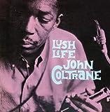 echange, troc John Coltrane - Lush Life