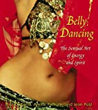 Pina Coluccia Belly Dancing: The Sensual Art of Energy and Spirit