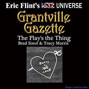 The Play's the Thing: Gazette Singles | [Bradley H. Sinor, Tracey S. Morris]