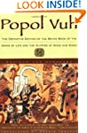 Popol Vuh: The Definitive Edition Of...