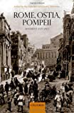 Rome, Ostia, Pompeii: Movement and Space