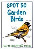 Spot 50 Garden Birds (Large Spot 50 Series)