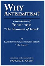 Why Antisemitism?: A Translation of The Remnant of Israel