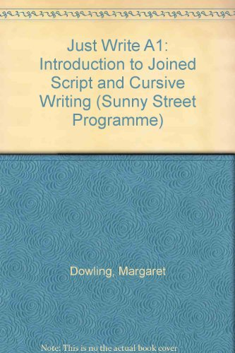 just-write-a1-introduction-to-joined-script-and-cursive-writing-sunny-street-programme