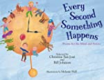 Every Second Something Happens: Poems...