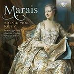 Marais: Pieces de Viole, Book V