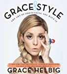 Grace & Style: The Art of Pretending...