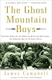 The Ghost Mountain Boys: Their Epic March and the Terrifying Battle for New Guinea--The Forgotten War of the South Pacific (0307335968) by Campbell, James