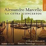 Alessandro Marcello: 'La Cetra' Concertos
