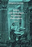 img - for Philosophische Bibliothek, Bd.53/54, Leben und Meinungen ber hmter Philosophen book / textbook / text book