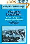 Peasantry to Capitalism: Western &#21...