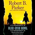 Blue-Eyed Devil Hörbuch von Robert B. Parker Gesprochen von: Titus Welliver