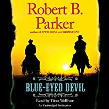 Blue-Eyed Devil | Livre audio Auteur(s) : Robert B. Parker Narrateur(s) : Titus Welliver