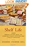 Shelf Life: Romance, Mystery, Drama....