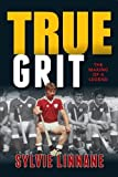 img - for True Grit: The Making of Sylvie Linnane book / textbook / text book