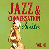Jazz & Conversation Suite (Vol. 1)