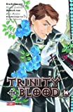 Trinity Blood: Bd. 14
