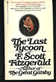 The Last Tycoon (0553104195) by Fitzgerald, F. Scott
