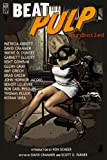 img - for BEAT to a PULP: Hardboiled book / textbook / text book