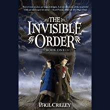 The Invisible Order: Rise of the Darklings (       UNABRIDGED) by Paul Crilley Narrated by Katherine Kellgren