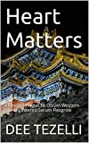 img - for Heart Matters: Chinese Intrigue To Obtain Western Bio-engineered Serum Flexgrow book / textbook / text book
