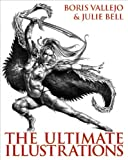img - for Boris Vallejo and Julie Bell: The Ultimate Illustrations book / textbook / text book