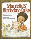 Marcellus' Birthday Cake