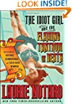 The Idiot Girl and the Flaming Tantru...