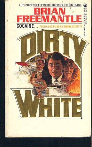 Dirty White, Brian Freemantle