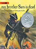 img - for My Brother Sam is Dead book / textbook / text book