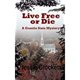 Live Free or Die ~ Jessie Crockett
