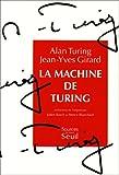echange, troc Turing, Girard - La Machine de Turing
