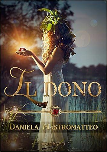 Daniela Mastromatteo - Il dono (2015)