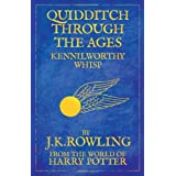 Quidditch Through the Ages: Comic Relief Editionby J. K. Rowling