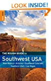 The Rough Guide to Southwest USA (Rough Guide to Southwest USA: Arizona, Colorado, Las Vegas, New Mexico and Utah)