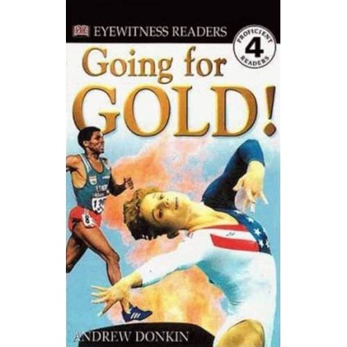 Going For Gold! (Turtleback School & Library Binding Edition) (DK Readers: Level 4 (Pb))