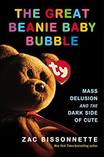 the-great-beanie-baby-bubble-mass-delusion-and-the-dark-side-of-cute