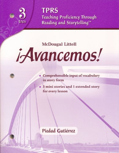 ?Avancemos!: Teaching Proficiency Through Reading and Storytelling Level 3 (Spanish Edition)