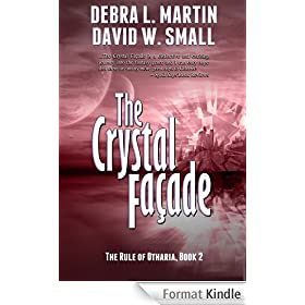 The Crystal Facade (Book 2, Rule of Otharia series) (The Rule of Otharia series) (English Edition)