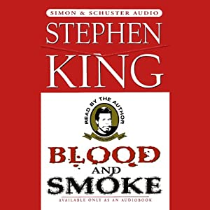 Blood and Smoke | [Stephen King]
