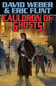Cauldron of Ghosts (Crown of Slaves) by David Weber and Eric Flint