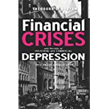 Financial Crises And Periods Of Industrial And Commercial Depression: 1902 Edition - Reprint 2009 ~ Theodore E. Burton