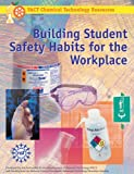 img - for Building Student Safety Habits for the Workplace: Student Text book / textbook / text book