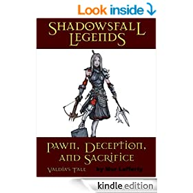 Shadowsfall Legends: Pawn, Deception, and Sacrifice - Valdia's Tale